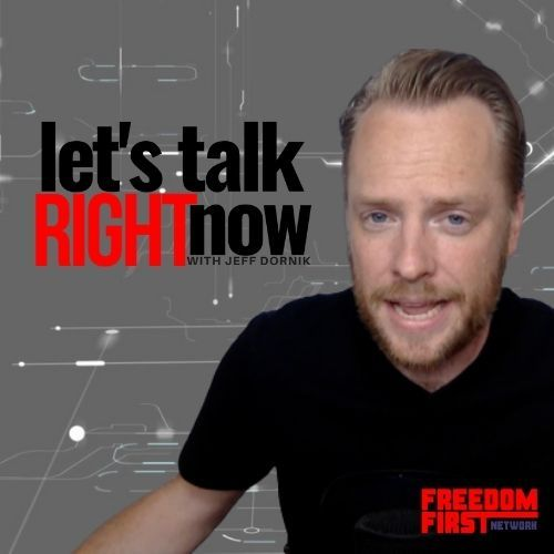 Let's Talk Right Now with Jeff Dornik