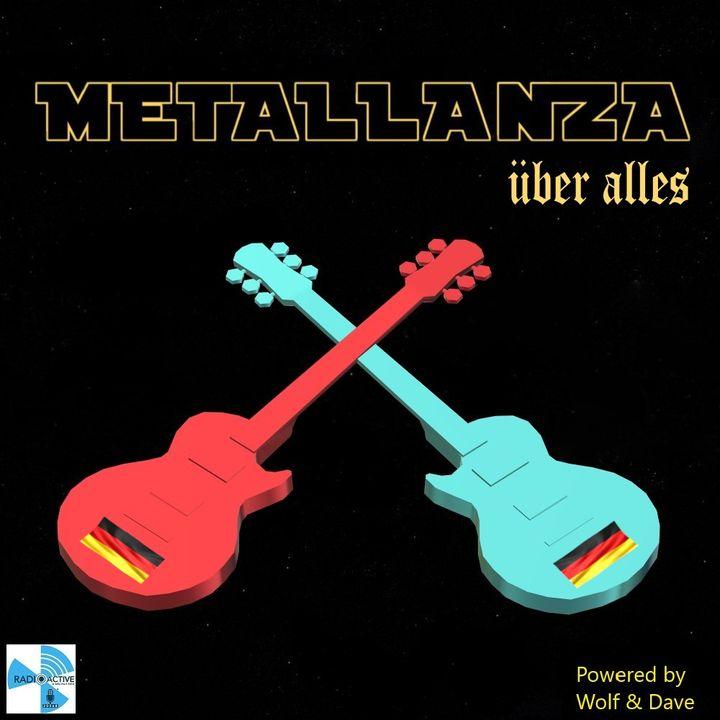 Metallanza Über Alles (Metal History part III) 09.06.2020