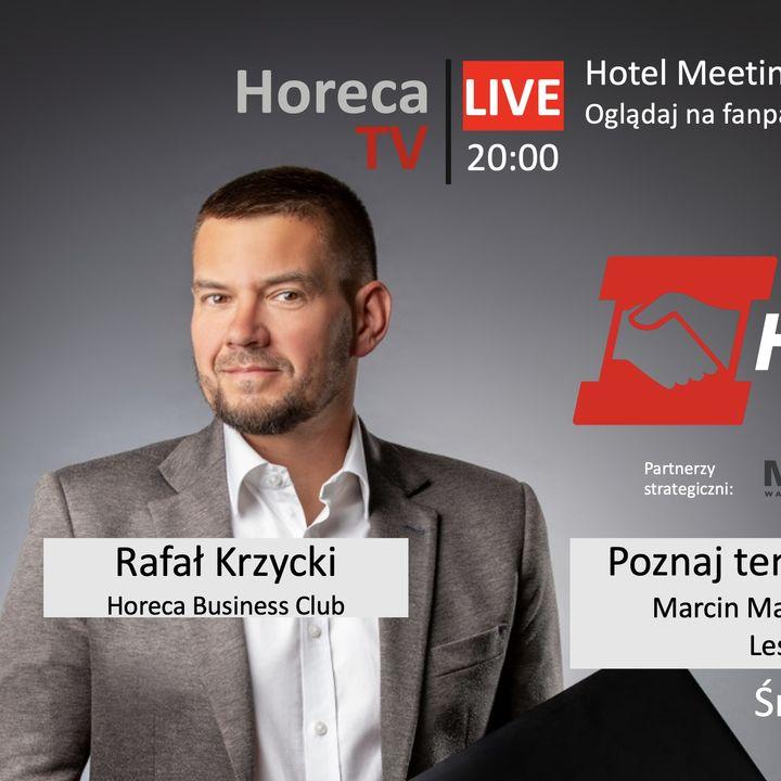 Relacje, wydarzenia odc. 45 - Hotel Meeting Online - poznaj prelegentów cz. 3