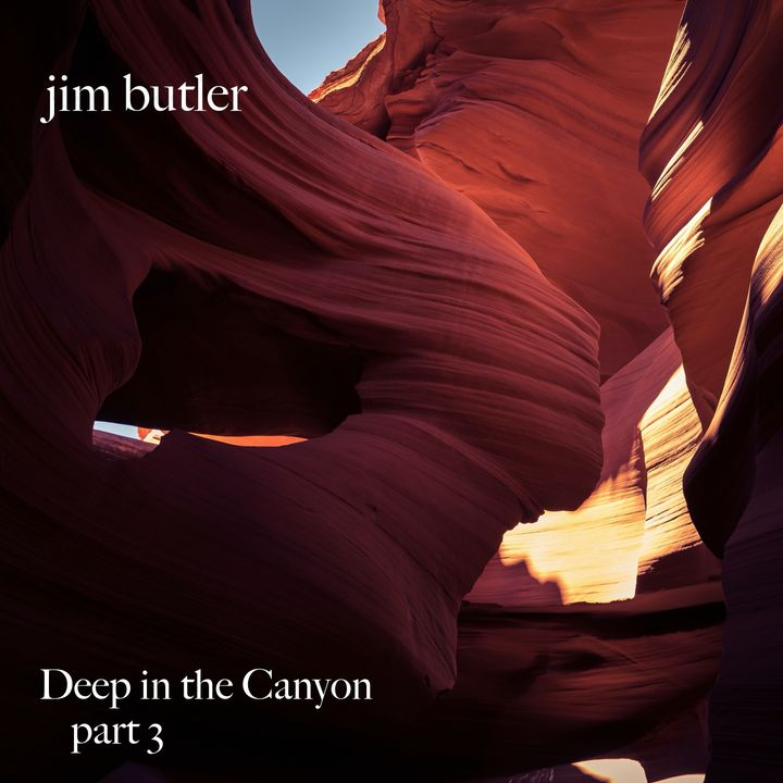 Deep Energy 248 - Deep in the Canyon - Part 3 - Music for Sleep, Meditation, Relaxation, Massage, Yoga, Reiki, Sound Healing and Therapy