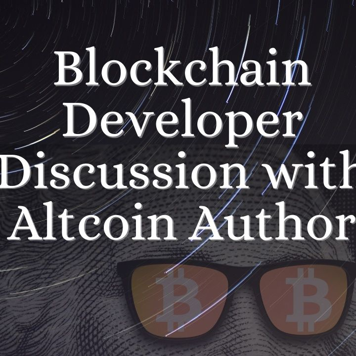 Blockchain Developer Discussion with Altcoin Author