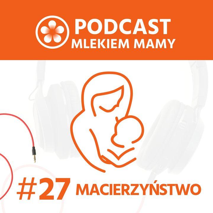 Podcast Mlekiem Mamy #27 - Dziesiąty, jedenasty i dwunasty miesiąc życia dziecka