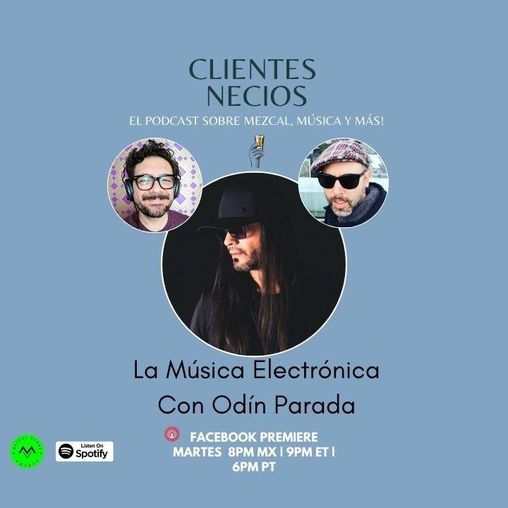 La música electrónica con Odin Parada