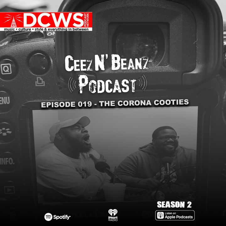 Episode 019 -  The Corona Cooties