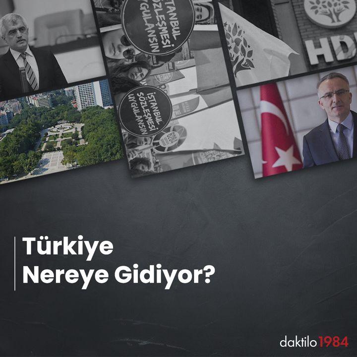 Türkiye Nereye Gidiyor? | Özel Bölüm | 2. KISIM