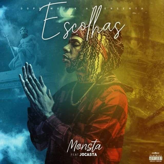 Monsta Feat. Jocasta - Escolhas(Rap)2020
