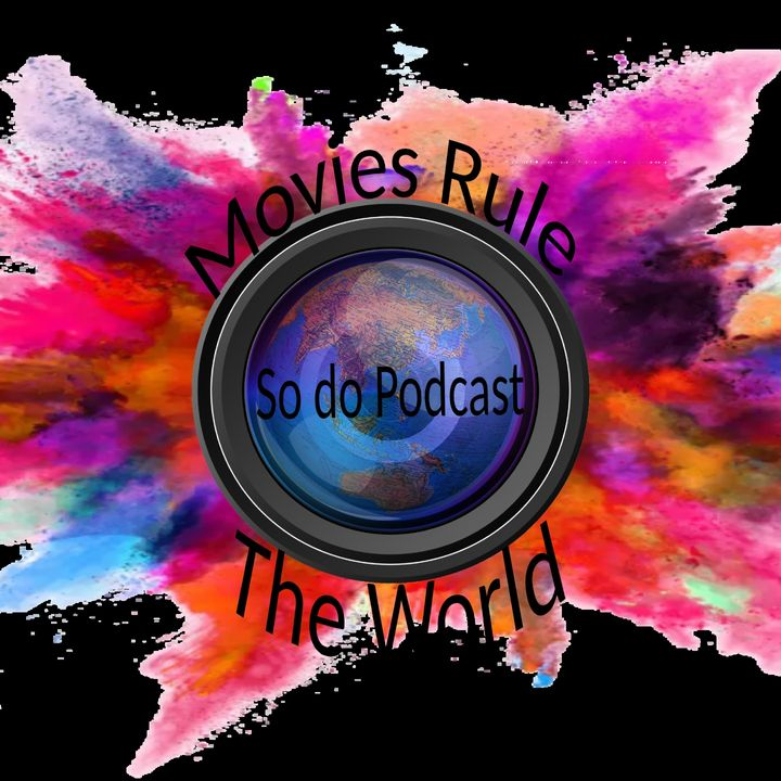 Movies Rule The World. So Do Podcasts.