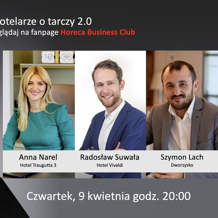 Goście Horeca Radio odc. 58 - Hotelarze o tarczy 2.0