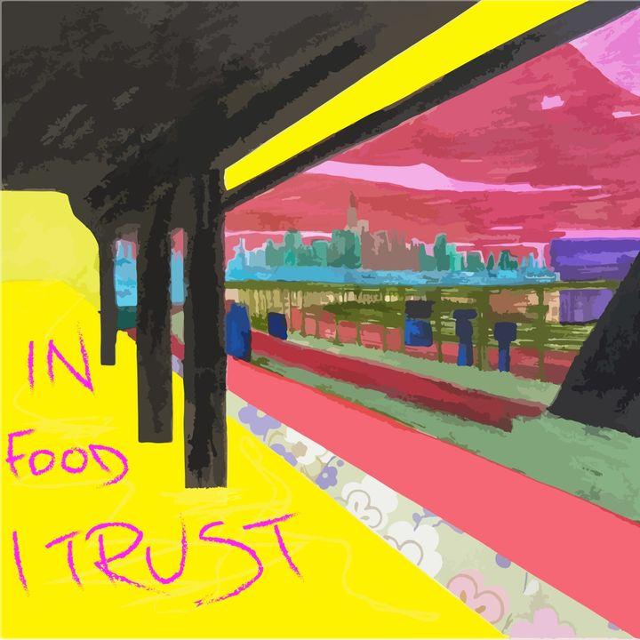 In food I trust