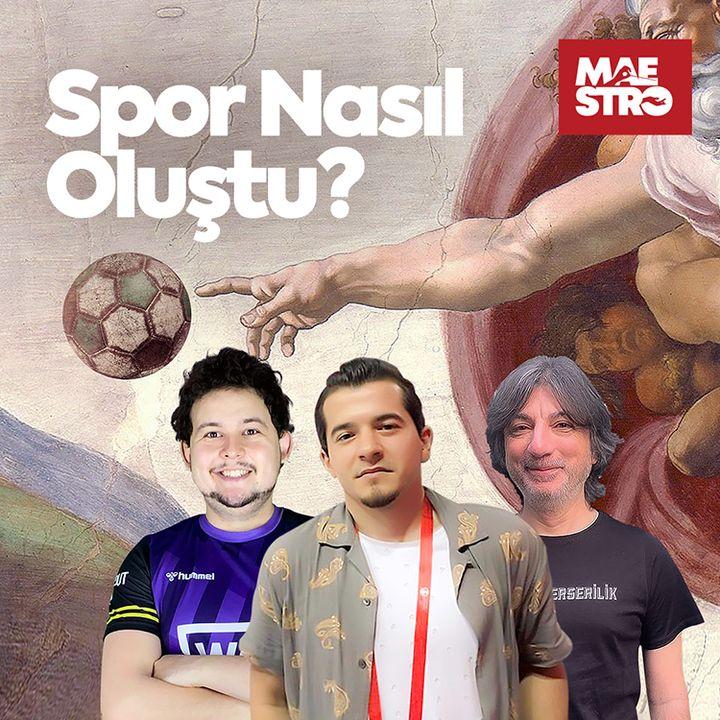 Taraf Olmak - Fanatizm - Rekabet   Spor Nasıl Oluştu? / Cüneyt Kaşeler - Fatih Saboviç - Ersiz Sezer