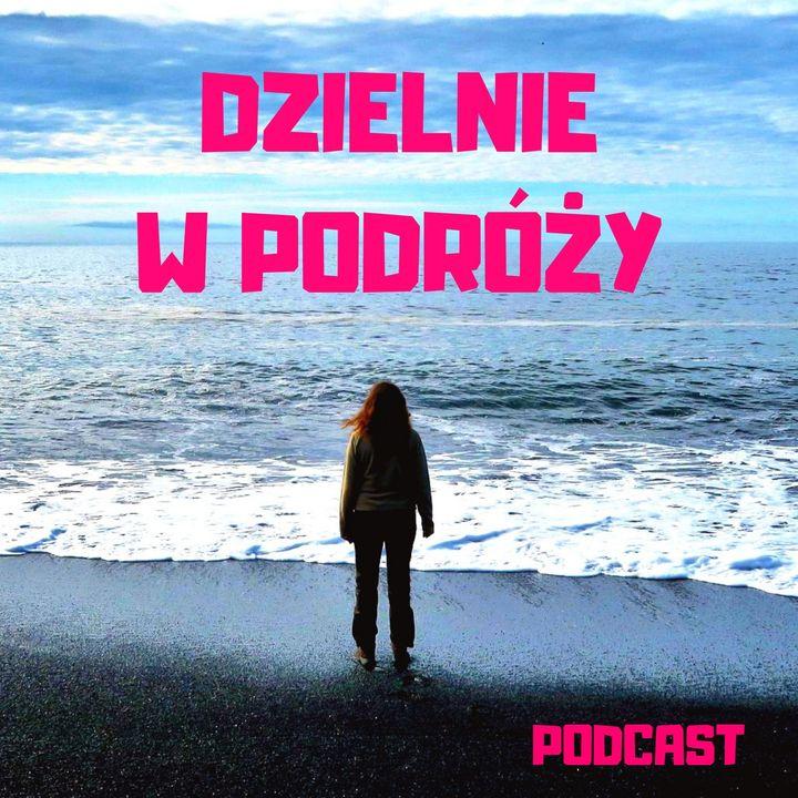 !Dzielnie w podróży - zwiastun podcastu!