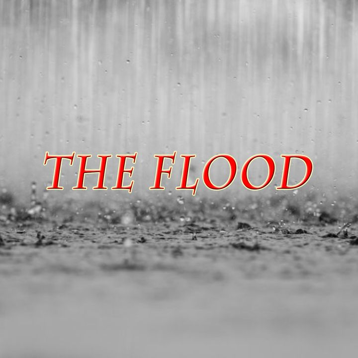 The Flood, Genesis 7:17-24