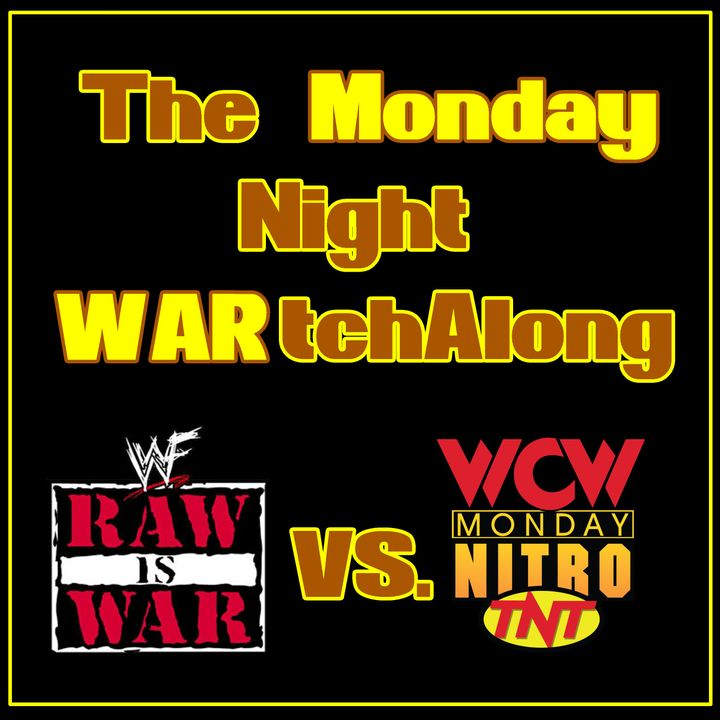 Ep. 262: The Monday Night WARtchAlong | Week 86
