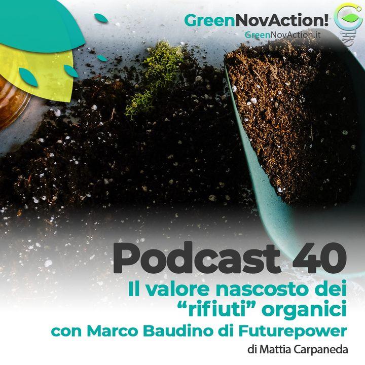 """#40 - Il valore nascosto dei """"rifiuti"""" organici"""