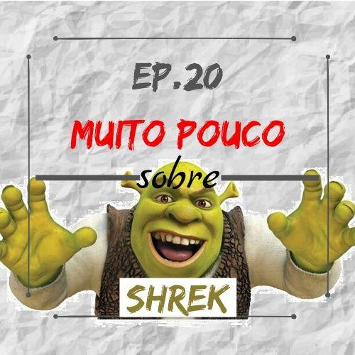 MPsobreMC-Ep20-Shrek