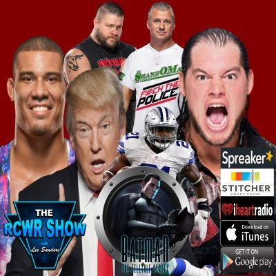 Episode 549: DACA's End of Days or Shane O' Mac Canned? 9-5-2017 The RCWR Show