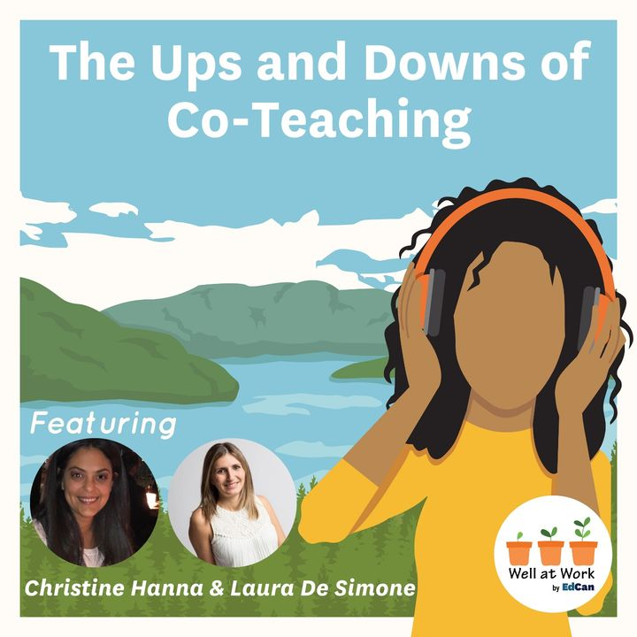 The Ups and Downs of Co-Teaching Ft. Christine Hanna and Laura De Simone