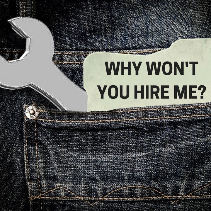 Why Won't You Hire Me?