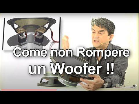 Woofer: come non rompere un altoparlante