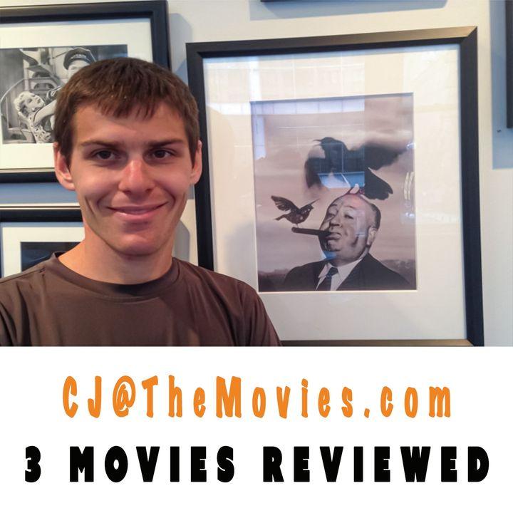 3 Movies Reviewed By CJ@TheMovies
