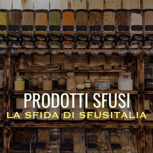 Prodotti sfusi e zero waste: ridurre i rifiuti quotidiani con Sfusitalia