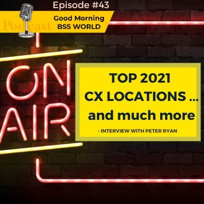 #43 TOP 2021 CX locations … and much more – Interview with Peter Ryan