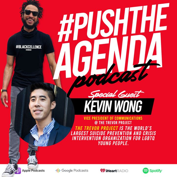Kevin Wong - The Trevor Project, LGBTQ Youth, & Black Lives Matter