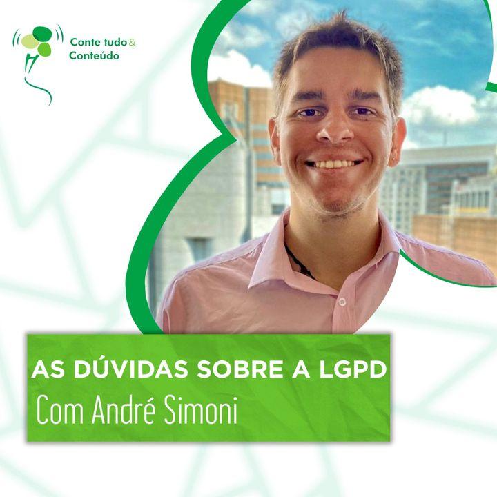 Episódio 41 - As Dúvidas sobre a LGPD - André Simoni em entrevista a Márcio Martins