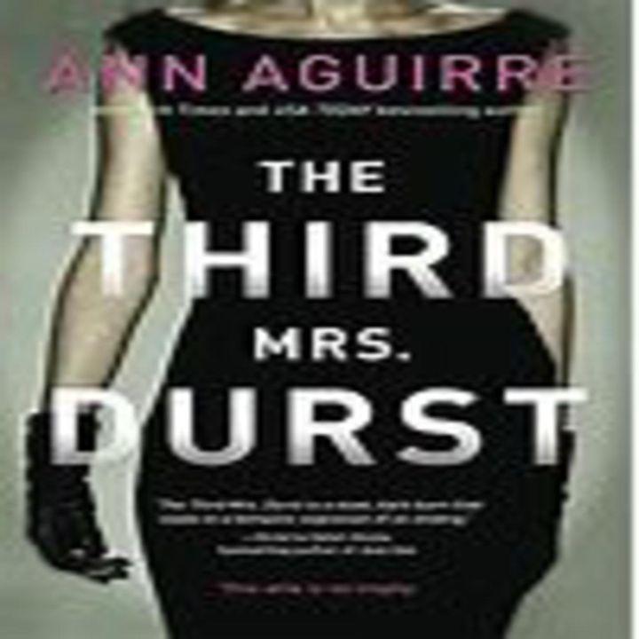 Ann Aguirre - THE THIRD MRS. DURST