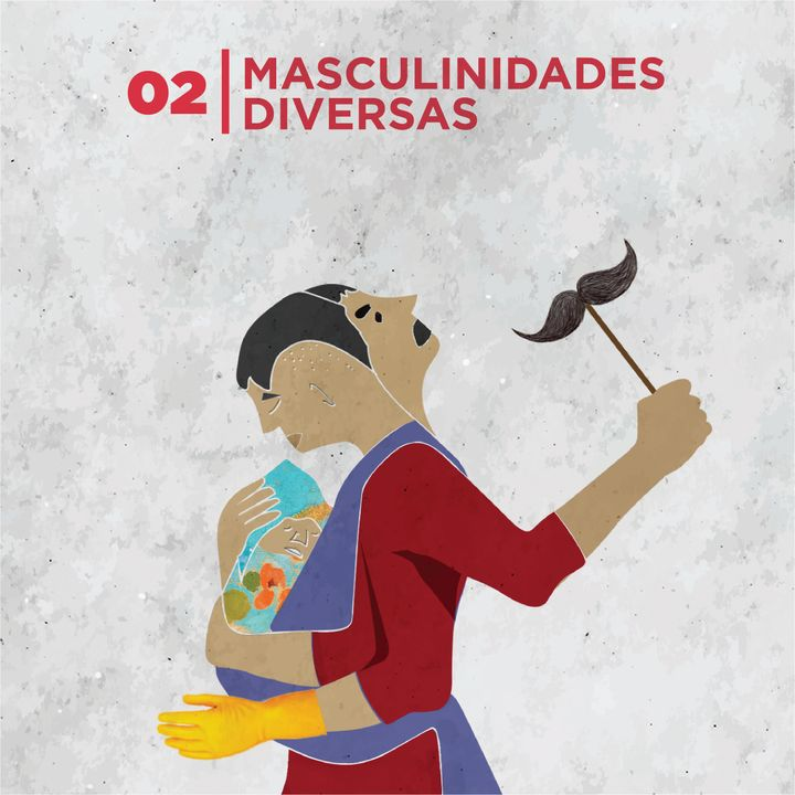 02. Masculinidades diversas