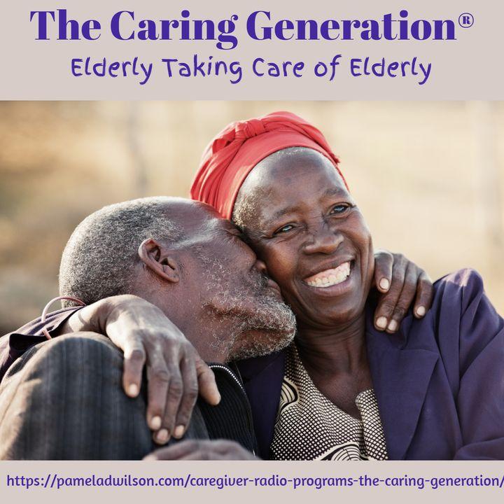 Elderly Taking Care of Elderly
