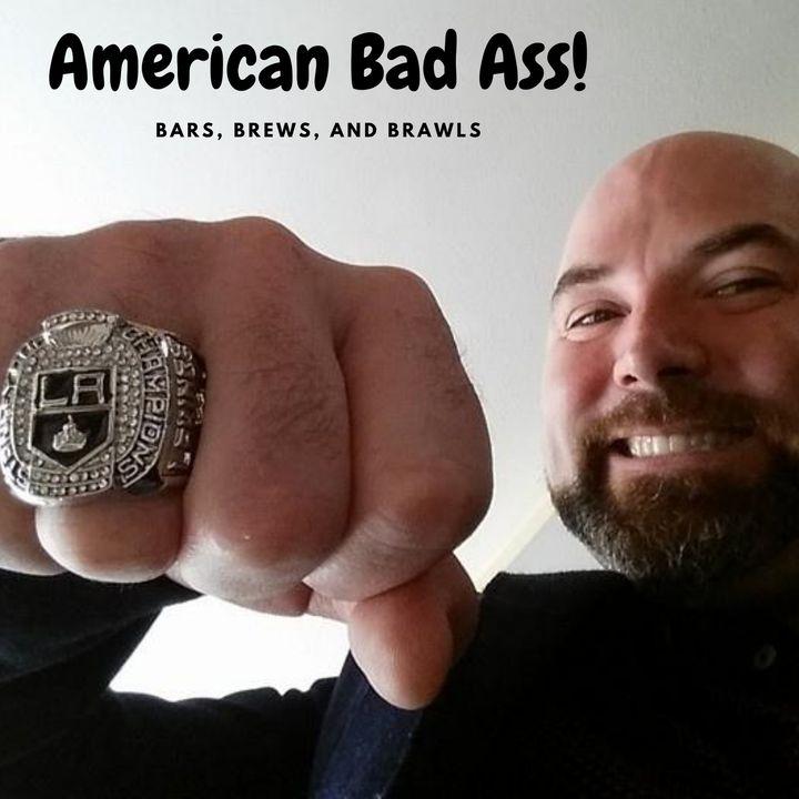 American Bad Ass!  Bars, Brews and Brawl