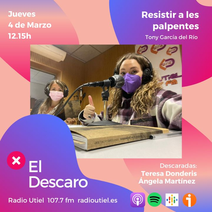 2x8 - El Descaro: Resistir a les palpentes (Tony García del Río) - Teresa Donderis y Ángela Martínez