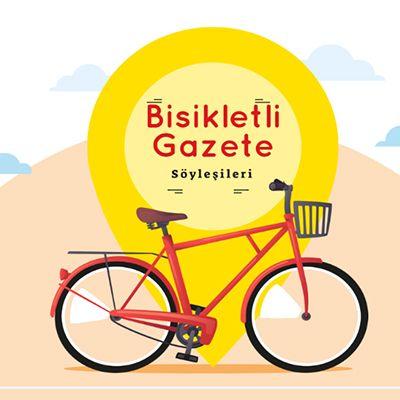 Bisikletli Gazete Söyleşileri