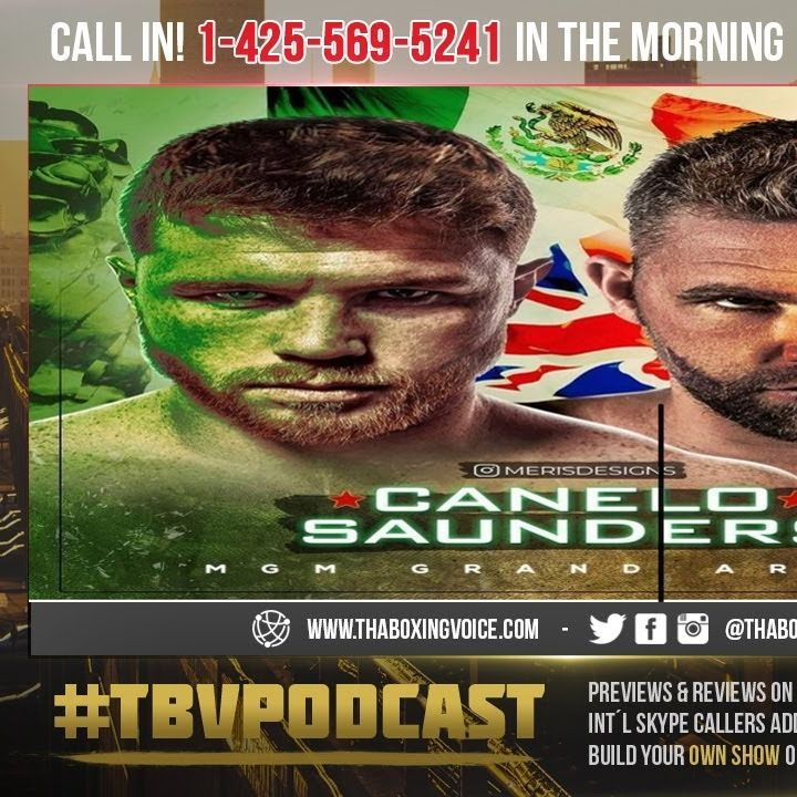 ☎️ Canelo-Saunders,🇲🇽Ramirez-Taylor: May 8 Shaping Up To Be Blockbuster Boxing Day Or NOT❗️