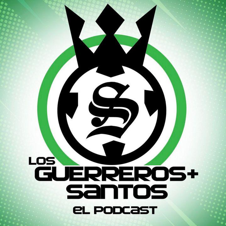 Los Guerreros Más Santos - Podcast 100% del Santos Laguna