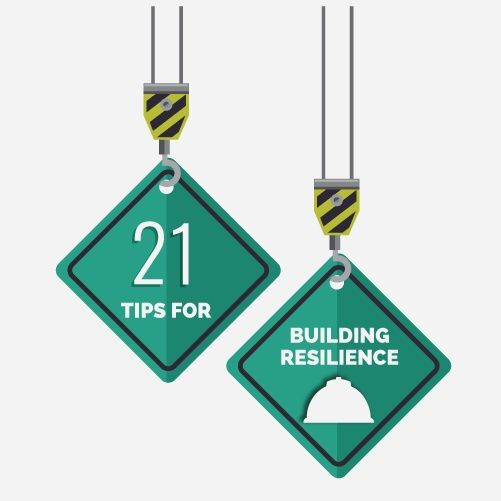 21 tips for building resilience