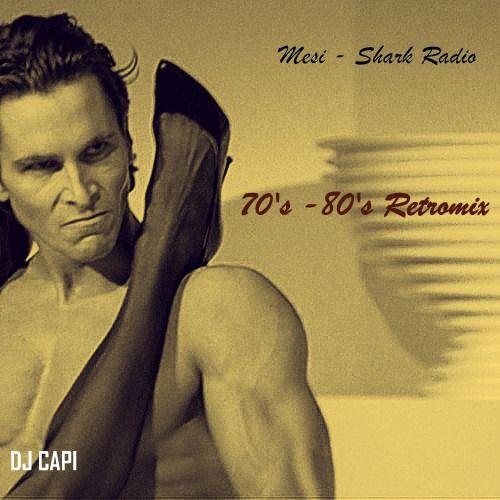 Mesi - Shark Radio 70's-80's retro mix