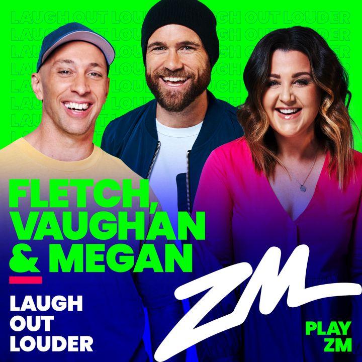ZM's Fletch, Vaughan & Megan Podcast - April 09 2018
