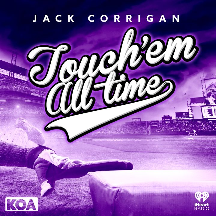 Touch 'Em All Time with Jack Corrigan