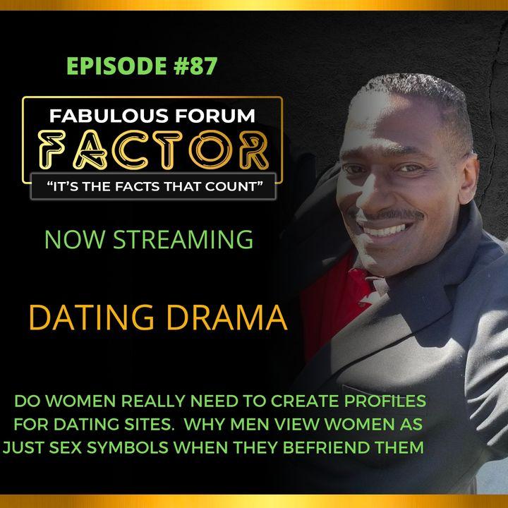 Dating Drama  (August 2, 2021)