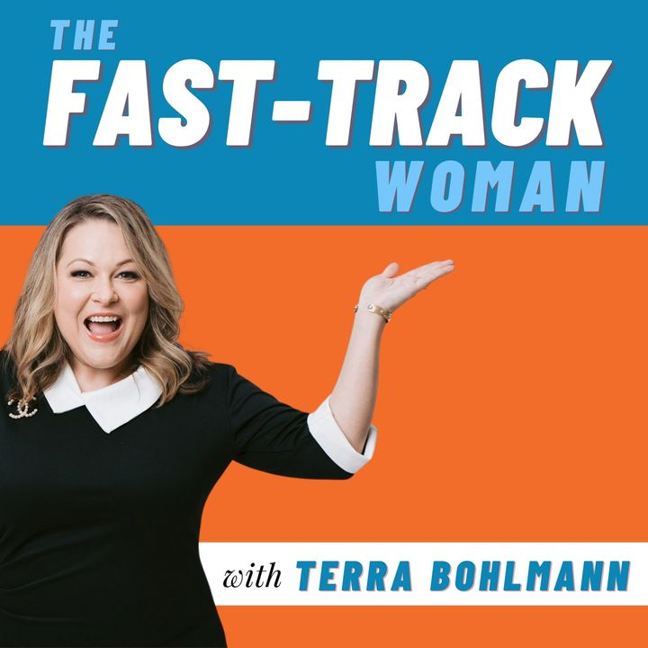 The Fast-Track Woman with Terra Bohlmann