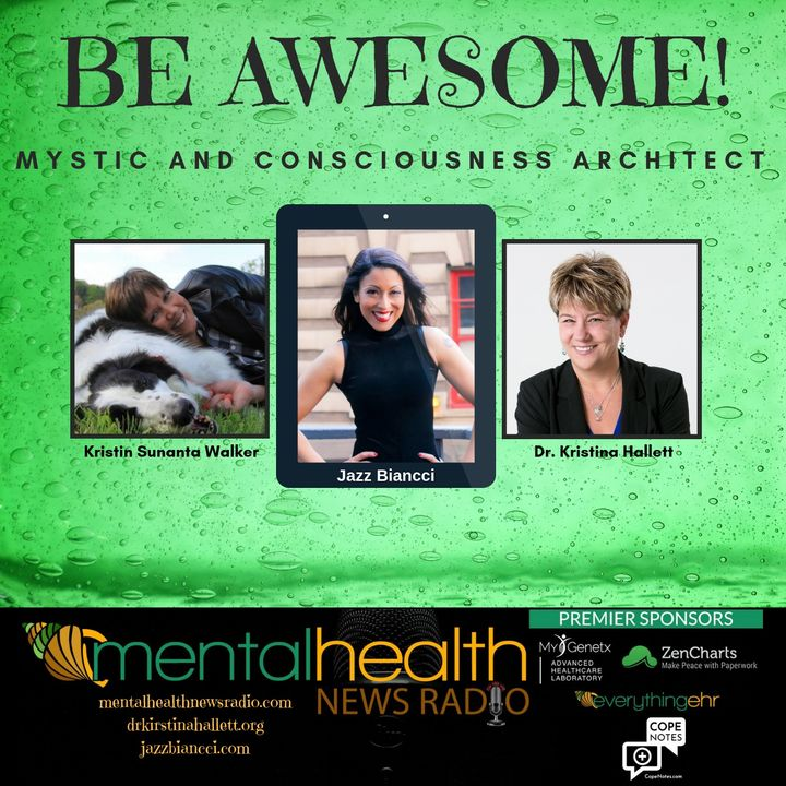 Be Awesome: Jazz Biancci - Mystic and Consciousness Architect