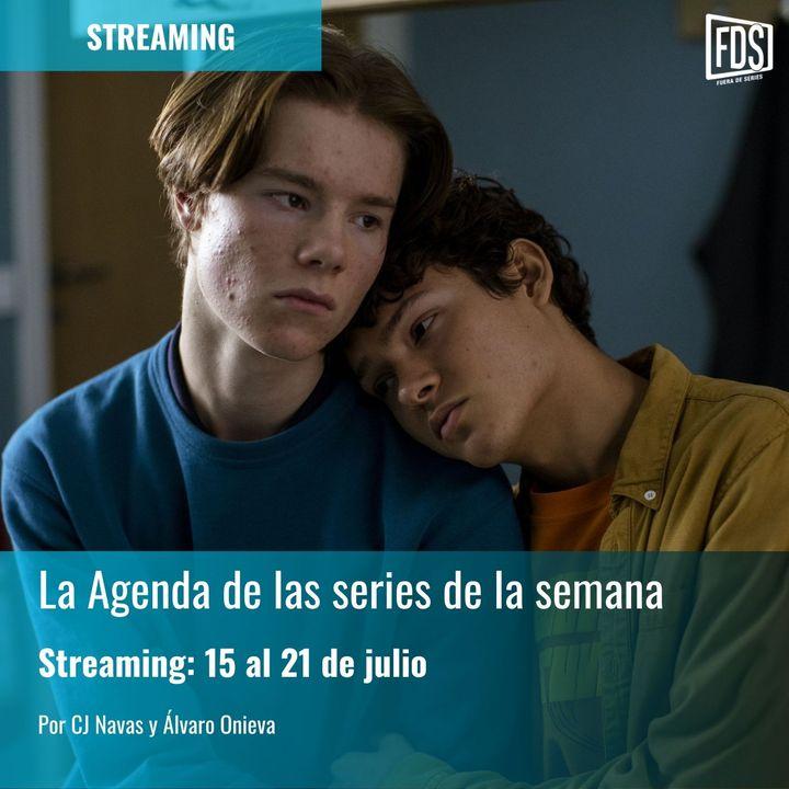 Streaming: Agenda de series del 15 al 21 de julio