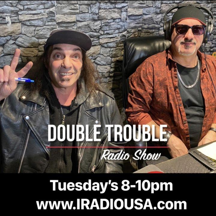 DOUBLE TROUBLE RADIO SHOW