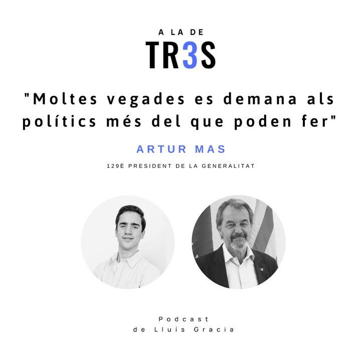 Entrevista a Artur Mas #7
