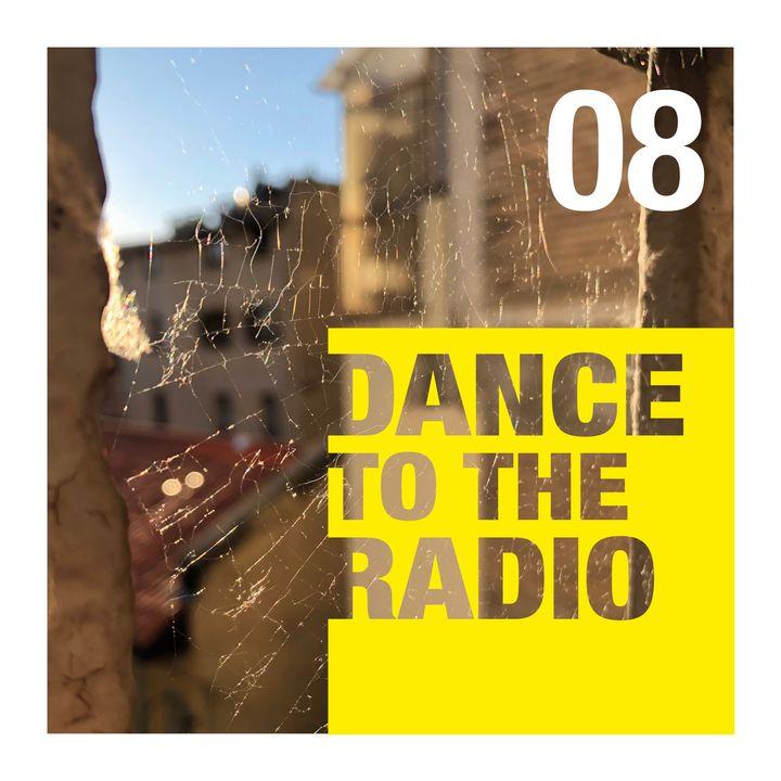 Dance to the Radio con Francesca Cola | episodio_08