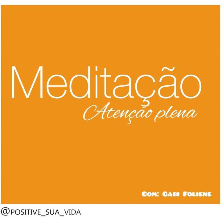 Podcast : Atenção plena e meditação guiada