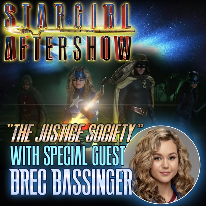 """""""The Justice Society"""" with guest BREC BASSINGER"""
