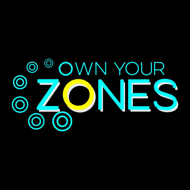 Own Your Zones